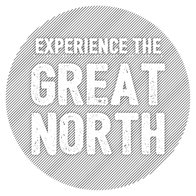 Enjoy a Great Northern Experience